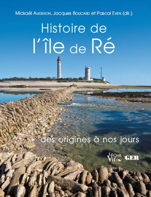 Couverture livre Histoire de l'île de Ré