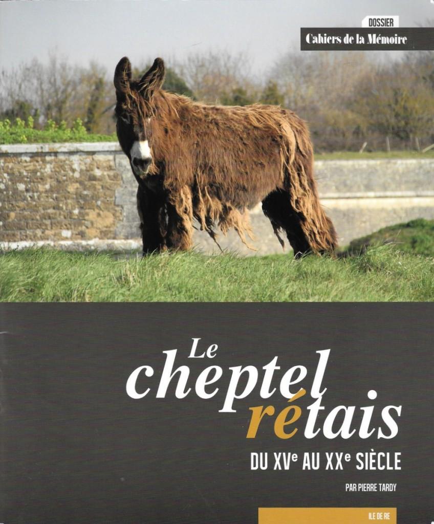 Le cheptel rétais - Dossier spécial Cahiers de la Mémoire