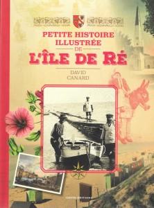 David Canard - Ile de Ré - Petite histoire illustrée - parution 2016