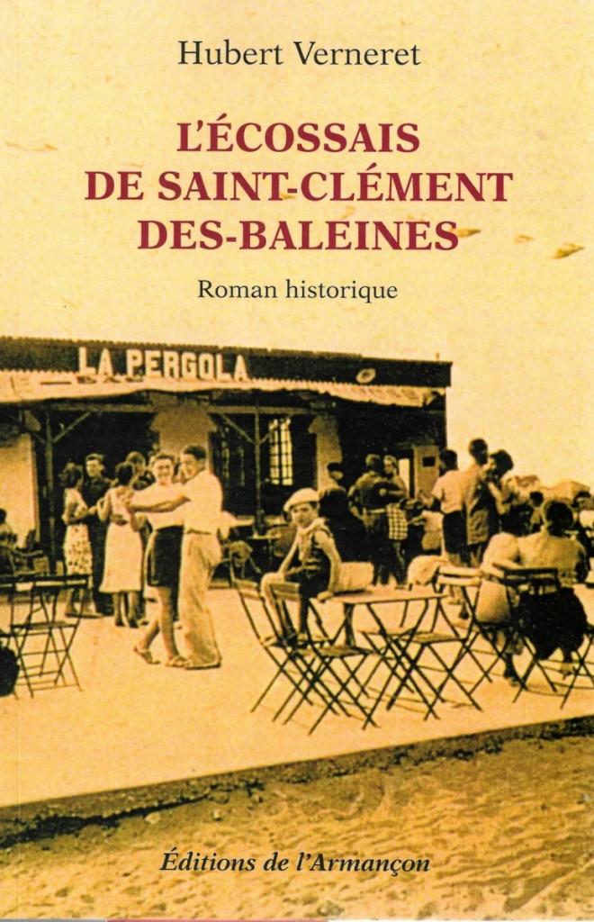 Couverture livre L'Ecossais de Saint-Clément des Baleines - juillet 2016