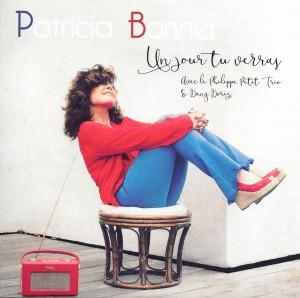 CD Un Jour Tu Verras - Patricia Bonner - 28 août 2016 3