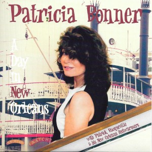 CD A Day in New Orleans - Patricia Bonner - 28 août 2016