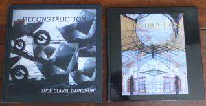 Luce Clavel-Davignon - Déconstruction, Construction- 28 avril 2017