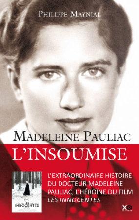 Madeleine Pauliac, l'insoumise par Philippe Maynial